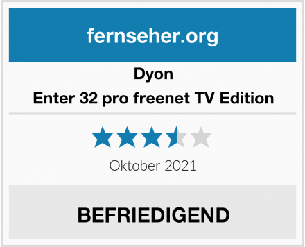 Dyon Enter 32 pro freenet TV Edition Test